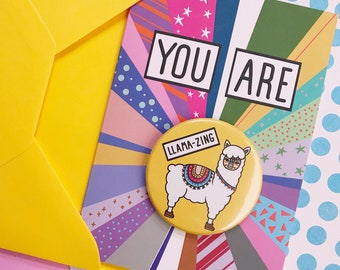 Llama Card, You Are Amazing, Relationship Friend Anniversary, Mother's Day, Illustrated Greetings Card, Large Badge, Congratulations New Job