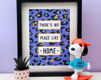 There's No Place Like Home Print, A4 or A3 Wall Art Print