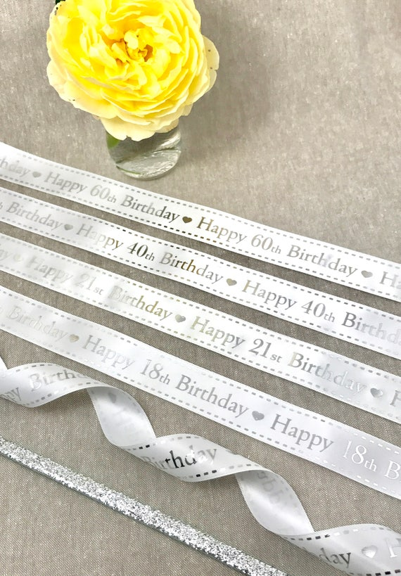 5 or 20m Happy 21st Silver /& Gold on White Satin Ribbon 25mm Cake Party 2