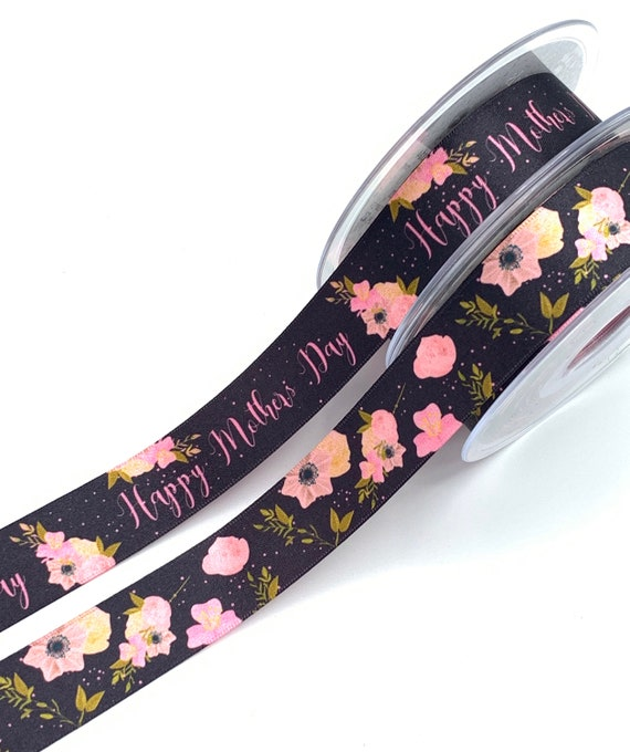 Beautiful HAPPY MOTHERS DAY PINK /& SILVER Single Sided Ribbon 25mm