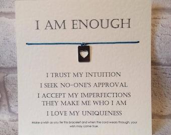 Wish Bracelet - I am enough... - Motivational - Manifesting - Tibetan Silver Charm & Message Card - Gift - Handmade By Erin -