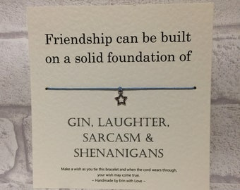 Wish Bracelet - Friendship...Gin, Laughter.. - Tibetan Silver Charm & Message Card - Friend - Birthday - Christmas - Gift - Handmade By Erin