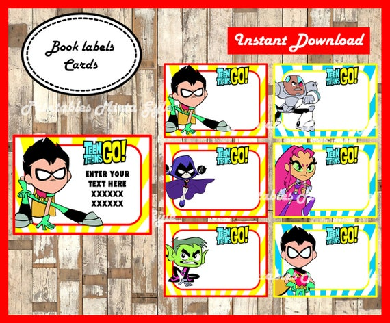 Teen Titans Go Printable Cards tags book labels stickers ...