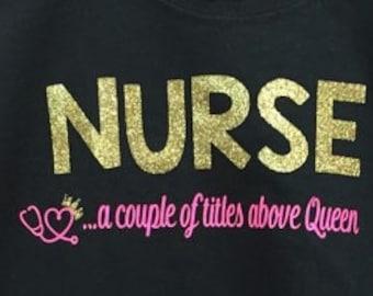 Nurse, a couple of titles above Queen