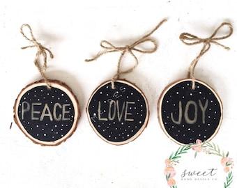 Wood Slice Christmas Ornament, Rustic Ornament, Peace, Love, Joy