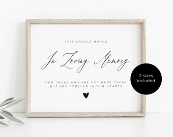 In Loving Memory Sign, Candle Burning Wedding Sign, This Candle Burns sign, Printable wedding sign, Instant Download, WLP-GLA 1101