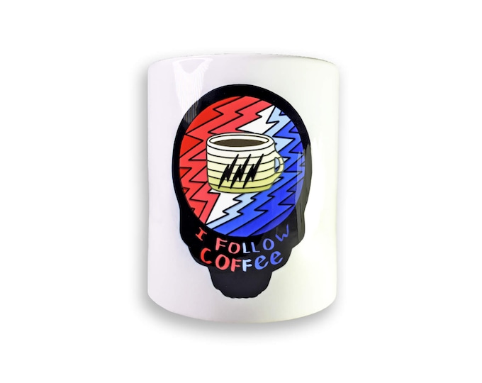 I Follow Coffee Mug
