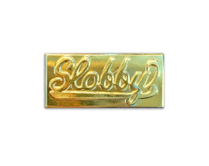 Slobby Nameplate Pin