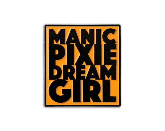 Manic Pixie Dream Girl Pin