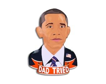 Dad Tried Pin