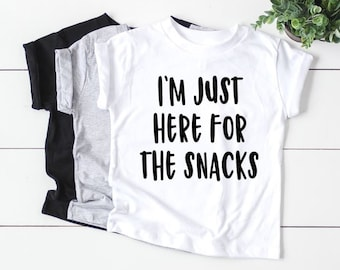 9866546e08 I'm Just Here For The Snacks, Funny Kids Shirt, Funny Baby Shirt, Funny  Toddler Shirt, Funny Baby Onesie, Toddler Shirt, Kids T-shirt