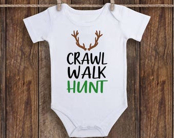 62c3c43d8 Crawl Walk Hunt, Hunting Baby Clothes, Crawl Walk Hunt Onesie, Baby Boy  Onesie, Baby Boy Coming Home Outfit, Hunting Baby Shower, Baby Boy