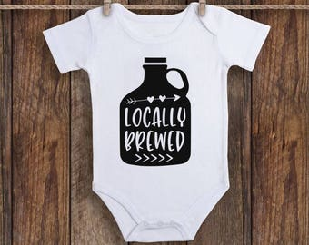 Locally Brewed Onesie Funny Baby Onesie Baby Shower Gift Funny Baby Clothes Unibaby Onesie Coming Home Outfit Baby Onesie Baby