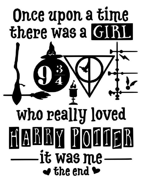 Once There Was A Girl Who Really Loved Harry Potter Svg Etsy
