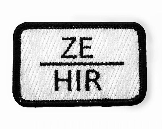 ZE HIR Non Binary Pronoun Embroidered Patch