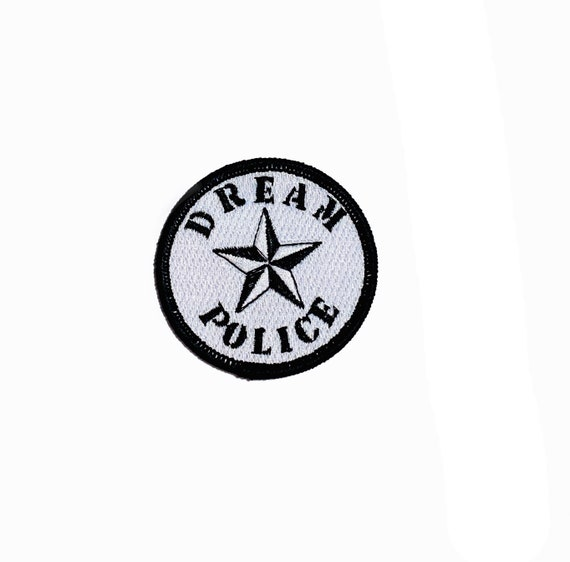 Dream Police, Hair Metal, Pop, Funny, Police Sheriffs Badge, Embroidered Motorcycle Patch