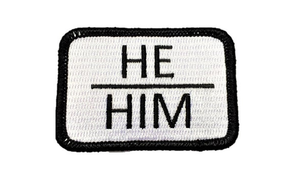 He/Him Pronouns Transgender Pride Iron On Embroidered Patch
