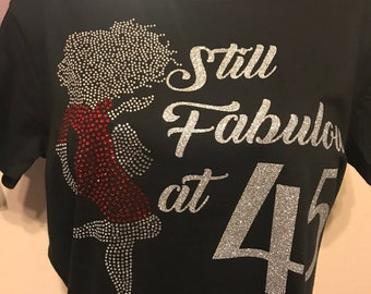 Fabulous 50 Shirts Customize Birthday Add Any Age 30 40 45 60 Rhinestone Shirt Gift Idea For Her