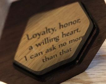 Loyalty, Honor, A Willing Heart Engagement Ring / Keepsake Box