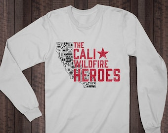 8c77f88ef California Wildfire Heroes, 35% Donated to our First Responders,  Firefighter Shirt, Police Shirt, EMT Shirt