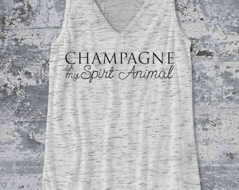 Champagne is my Spirit Animal Tank Top - Ink Printed