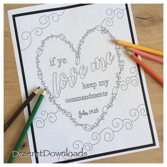 DIGITAL Color Sheet If Ye Love Me Keep My Commandments Bible Verse  Scripture PDF Instant Download Coloring Page Church of Jesus Christ