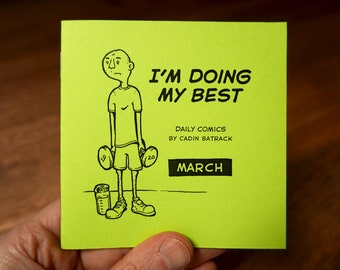"March – ""I'm Doing My Best"" Daily Comics"