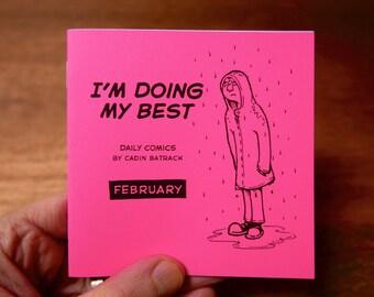 """February –""""I'm Doing My Best"""" Daily Comics"""