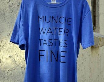 CLEARANCE: Muncie Water Tastes Fine / T-Shirt (former design)