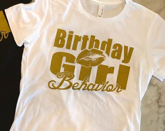 White Birthday Behavior Tee T shirt Ladies Fit or Boyfriend Fit