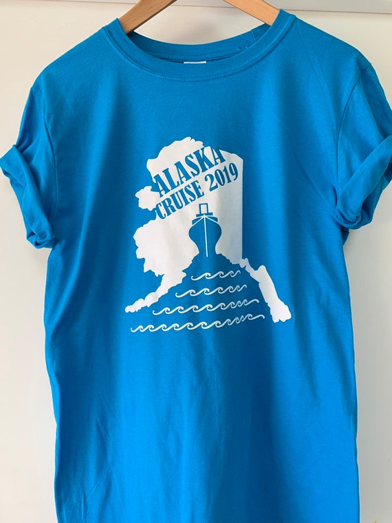 Alaskan Cruise Family T Shirt Alaska Vacation 2019 - we can also Customize or Change Destination