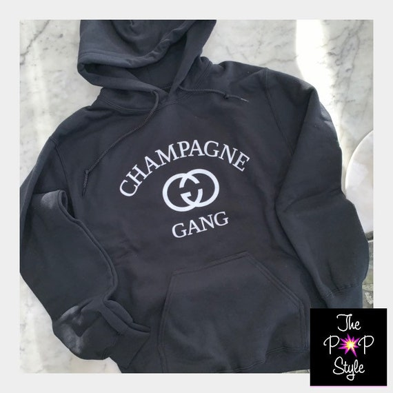 Champagne Gang Hoodie , Girls Brunch Shirt , unisex Fit