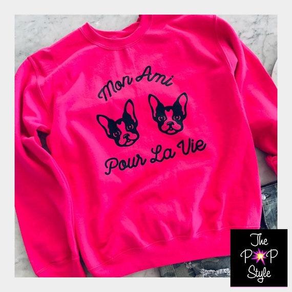 Mon Ami Sweatshirt , My Friend for Life Shirt , French Italian Fashion Inspired , Bosco , House of Love