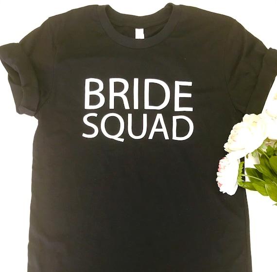 Bride Squad T Shirt Bridal Shower  Bachlorette Party
