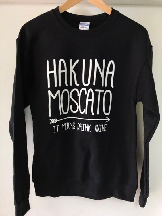 Hakuna Moscato Wine Lovers Disney Trip Sweatshirt Pullover