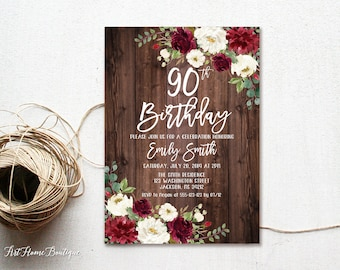 90th Birthday Invitation Any Age Rustic Burgundy And White Floral Boho Chic BW579