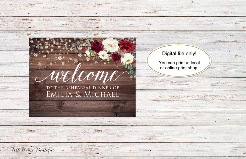 Snowflakes Rehearsal Dinner Welcome Sign Digital file W1038 Rustic Winter Rehearsal Dinner Welcome Sign Burgundy Winter Wedding Sign