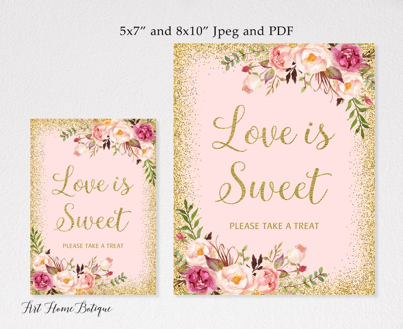 Love is Sweet Sign W02 Favors Sign Printable Wedding Sign Favor Table Sign Dessert Table Sign Blush Floral Wedding Sign