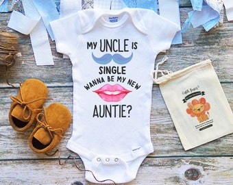 f036c0618 My Uncle is Single - Uncle Baby Gifts Onesie - Uncle Baby Clothes Funny - My  Uncle Loves Me Baby Onesie - Baby Boy and Girls Clothing - M241