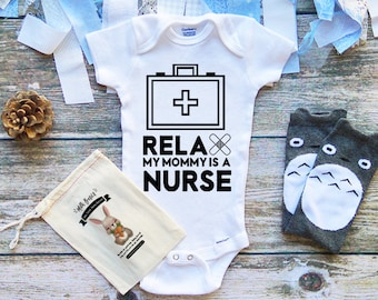 Relax My Mommy is a Nurse Baby Onesie - Keep Calm Mom is a Nurse - My Mom is a Nurse Shirt - Nurse Onesie - Nurse like my Mommy - M250