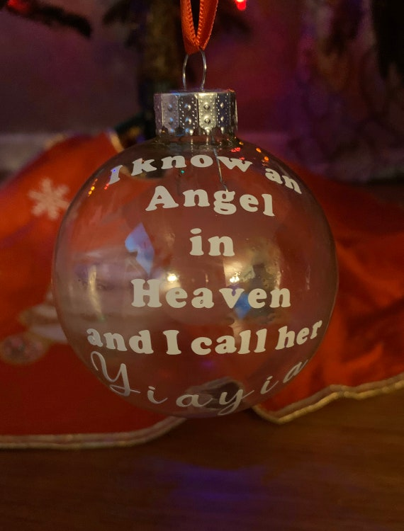 I know an Angel in Heaven ornaments