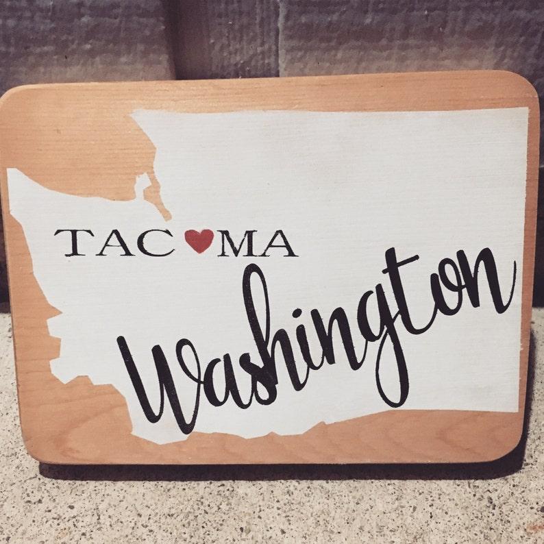 Tacoma, Washington washington state, wooden sign