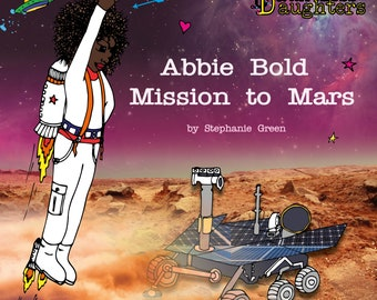 Abbie Bold Mission to Mars