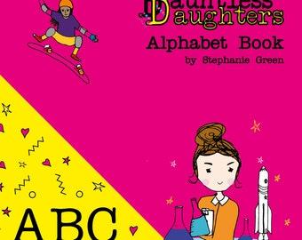 Dauntless Daughters Alphabet book. An A-Z Picture book.