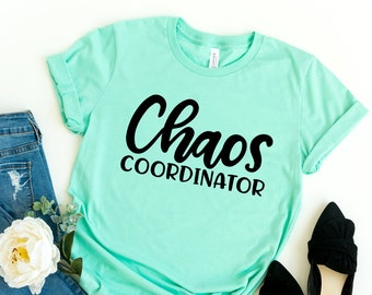 344286734ba4dc Chaos Coordinator Shirt Funny Mom Shirts With Sayings Cute Mom Shirts Gifts  For Mom Birthday Christmas Mother s Day Shirts For Women