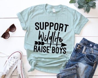 bb43b99d Support Wildlife Raise Boys, Mom Of Boys Shirt, Boy Mom Shirt, Mom Shirts  With Sayings, Mom Of Boys Gifts, Mother's Day Gift, Mom Shirt