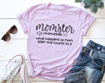 af60074aa Funny Mom Shirt, Cute Mom Shirts, Mom Shirt With Sayings, Momster Shirt,  Momster Tshirt, Gift For Mom, Mom Birthday Gift, Mom Shirt
