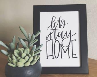 Let's stay home DIGITAL DOWNLOAD