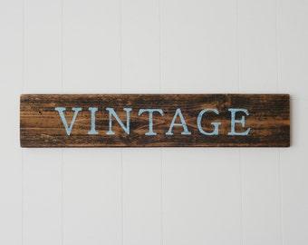 Vintage Reclaimed Wood Sign