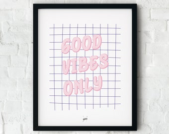 Good Vibes Poster Colorful, Quotes Prints, Quote poster, Typography Print, Good Vibes Only Print, Wall Art Good Vibes, Typography Poster